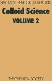 Colloid Science: Volume 2 ebook by Everett, Douglas H