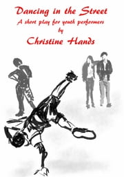 Dancing in the Street ebook by Christine Hands