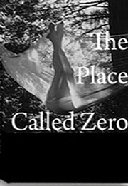 A Place Called Zero ebook by A Place Called Zero