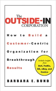 The Outside-In Corporation ebook by Barbara Bund