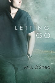 Letting Go ebook by M.J. O'Shea
