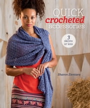 Quick Crocheted Accessories ebook by Sharon Zientara
