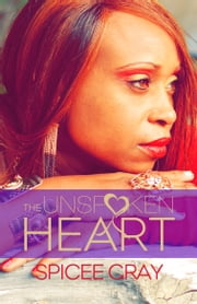 The Unspoken Heart ebook by Spicee Gray