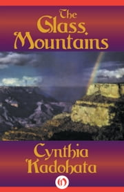 The Glass Mountains ebook by Cynthia Kadohata