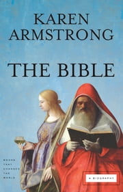 The Bible - A Biography ebook by Karen Armstrong