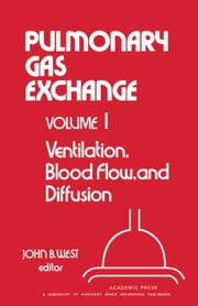 Ventilation, Blood Flow, and Diffusion ebook by West, John