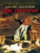 The Inferno ebook by Dante Alighieri,Henry Wadsworth Longfellow