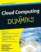 Cloud Computing For Dummies ebook by Robin Bloor,Marcia Kaufman,Fern Halper,Judith Hurwitz