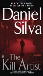 The Kill Artist eBook by Daniel Silva