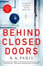 Behind Closed Doors 5-Chapter Sampler ebook by B. A. Paris