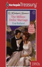 The Million-Dollar Marriage ebook by Eva Rutland