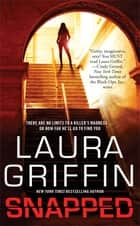 Snapped ebook by Laura Griffin