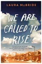 We Are Called to Rise ebook by