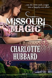 Missouri Magic ebook by Charlotte Hubbard