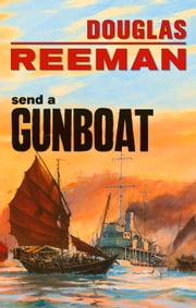 Send a Gunboat ebook by Douglas Reeman