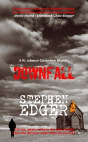 Downfall - A gripping mystery thriller - P.I. Johnson Carmichael, #4 ebook by Stephen Edger