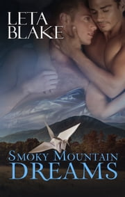 Smoky Mountain Dreams ebook by Leta Blake