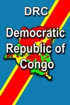 History and Culture of Democratic Republic of Congo ebook by Sampson Jerry