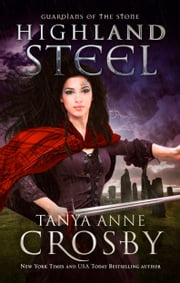 Highland Steel ebook by Tanya Anne Crosby