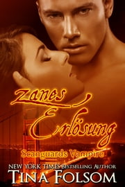 Zanes Erlösung (Scanguards Vampire - Buch 5) ebook by Tina Folsom