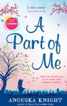 A Part Of Me ebook by Anouska Knight