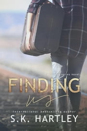 Finding Us - The Finding Series, #3 ebook by S.K. Hartley