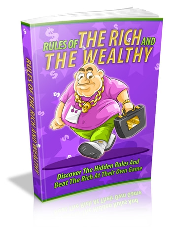 Rules Of The Rich And The Wealthy ebook by Anonymous
