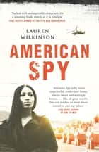 American Spy ebook by Lauren Wilkinson