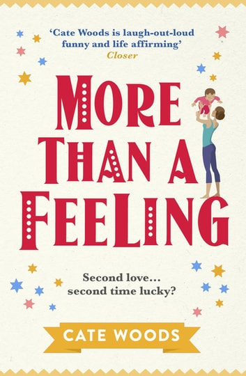 More Than a Feeling - A Hilarious Rom Com That Will Have You Hooked ebook by Cate Woods