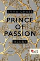 Prince of Passion – Henry ebook by