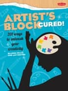 Artist's Block Cured! ebook by Linda Krall,Amy Runyen