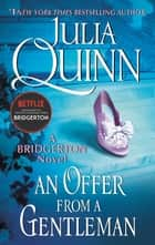 An Offer From a Gentleman - Bridgerton ebooks by Julia Quinn