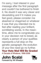 Your Hate Mail Will Be Graded - A Decade of Whatever, 1998-2008 ebook by John Scalzi