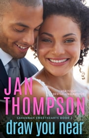 Draw You Near - A Multiethnic Christian Romance ebook by Jan Thompson