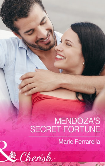 Mendoza's Secret Fortune (Mills & Boon Cherish) (The Fortunes of Texas: Cowboy Country, Book 3) 電子書 by Marie Ferrarella