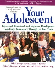 Your Adolescent - Volume 2 ebook by AACAP,David Pruitt, M.D.