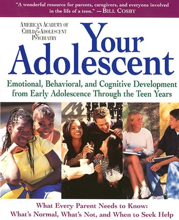 Your Adolescent - Volume 2 ebook by AACAP,David Pruitt M.D.