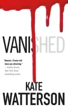 Vanished ebook by Kate Watterson