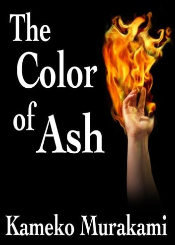 The Color of Ash ebook by Kameko Murakami
