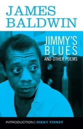 Jimmy's Blues and Other Poems ebook by James Baldwin