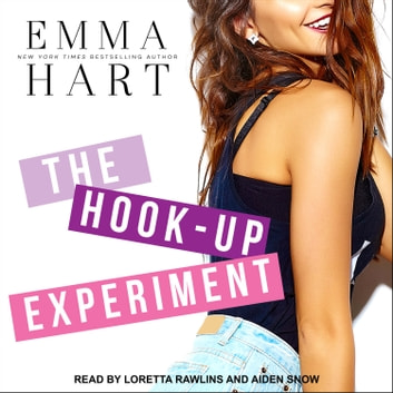 The Hook-Up Experiment audiobook by Emma Hart