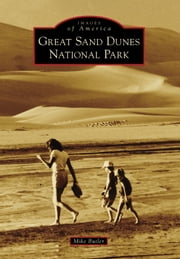 Great Sand Dunes National Park ebook by Mike Butler