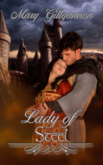 Lady of Steel ebook by Mary  Gillgannon