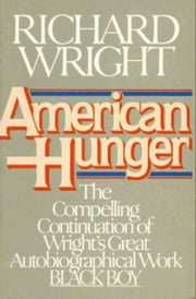American Hunger ebook by Richard Wright