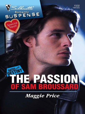 The Passion of Sam Broussard ebook by Maggie Price