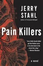 Pain Killers ebook by Jerry Stahl