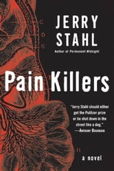 Pain Killers - A Novel ebook by Jerry Stahl