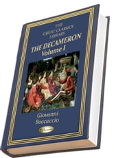 The Decameron - Volume I ebook by Giovanni Boccaccio,J.M.  Rigg