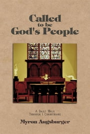 Called to be God's People ebook by Dr.  Myron  S Augsburger