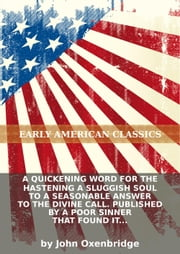 A quickening word for the hastening a sluggish soul to a seasonable answer to the divine call. Published by a poor sinne...